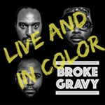 Broke+Gravy%3A+Live+and+in+Color