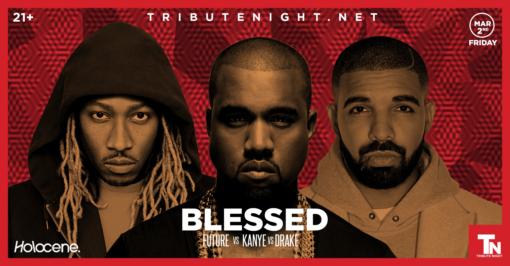 Tribute Night Presents: Blessed - Future vs Kanye vs Drake Tickets |  Holocene | Portland, OR | Fri, Mar 2, 2018 at 8pm | Mercury Tickets
