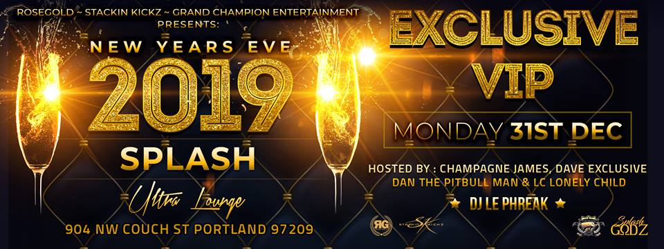 exclusive vip new years eve tickets splash ultra lounge portland or mon dec 31 at 8pm mercury tickets