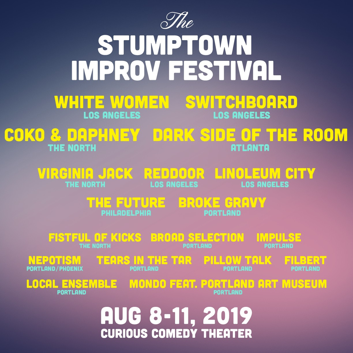 The 2019 Stumptown Improv Festival: Festival and Three-Show