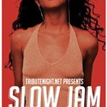 Tribute+Night+Presents%3A+Slow+Jam